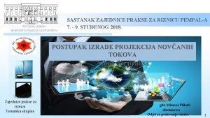 REPUBLIKA ALBANIJA MINISTARSTVO FINANCIJA I GOSPODARSTVA SASTANAK ZAJEDNICE