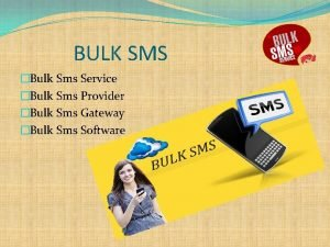 BULK SMS Bulk Sms Service Bulk Sms Provider