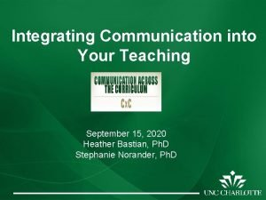Integrating Communication into Your Teaching September 15 2020