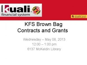KFS Brown Bag Contracts and Grants Wednesday May