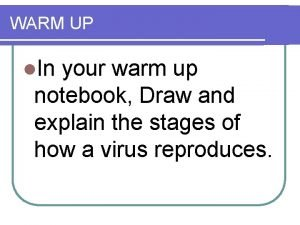 WARM UP l In your warm up notebook
