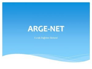 ARGENET Evrak Datm Sistemi 01012017 tarihinden itibaren le
