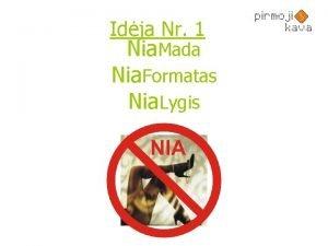 Idja Nr 1 Nia Mada Nia Formatas Nia