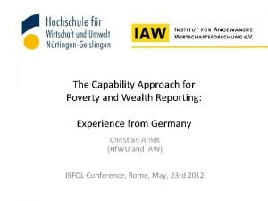 The Capability Approach for Poverty and Wealth Reporting