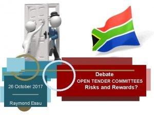 26 October 2017 Raymond Esau Debate OPEN TENDER