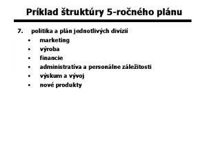 Prklad truktry 5 ronho plnu 7 politika a