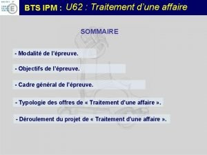 BTS IPM U 62 Traitement dune affaire SOMMAIRE