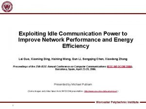 Exploiting Idle Communication Power to Improve Network Performance