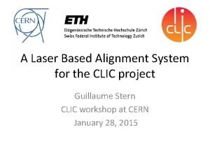 A Laser Based Alignment System for the CLIC