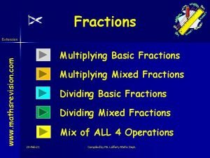 Fractions www mathsrevision com Extension Multiplying Basic Fractions