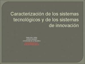 Caracterizacin de los sistemas tecnolgicos y de los