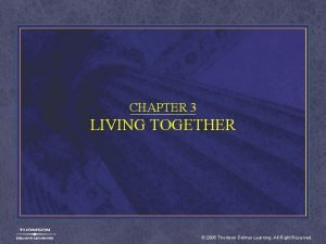CHAPTER 3 LIVING TOGETHER 2006 Thomson Delmar Learning