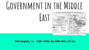 Government in the Middle East World Geography by