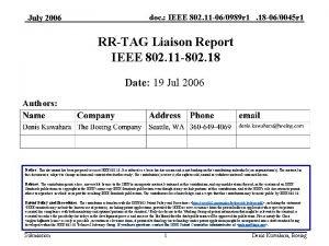 July 2006 doc IEEE 802 11 060989 r