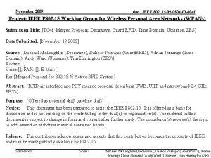 November 2009 doc IEEE 802 15 09 0804
