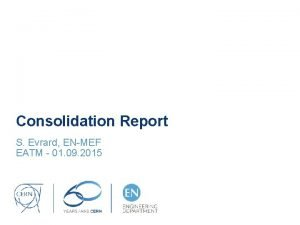 Consolidation Report S Evrard ENMEF EATM 01 09