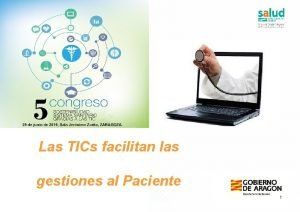 Las TICs facilitan las gestiones al Paciente 1