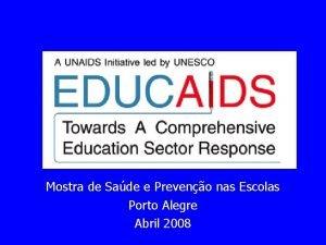 Mostra de Sade e Preveno nas Escolas Porto