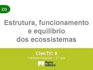 D 3 Estrutura funcionamento e equilbrio dos ecossistemas