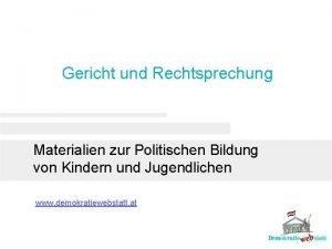 Gericht und Rechtsprechung Materialien zur Politischen Bildung von