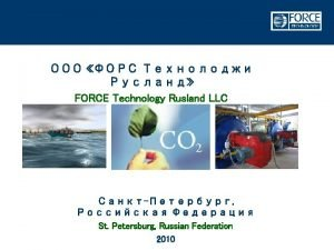 FORCE Technology FORCE Technology brief info n FORCE
