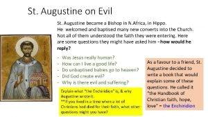 St Augustine on Evil St Augustine became a