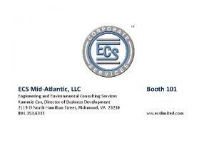 ECS MidAtlantic LLC Engineering and Environmental Consulting Services