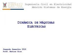 Ingeniera Civil en Electricidad Mencin Sistemas de Energa