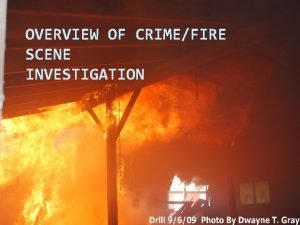 OVERVIEW OF CRIMEFIRE SCENE INVESTIGATION Overview With trending
