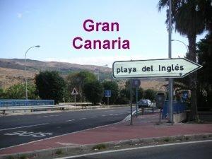 Gran Canaria Keskilmptilat Playa del Ingls Gran Canaria