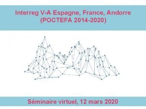 Interreg VA Espagne France Andorre POCTEFA 2014 2020