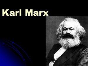 Karl Marx l Karl Heinrich Marx nasceu em