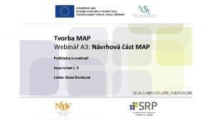 Tvorba MAP Webin A 3 Nvrhov st MAP