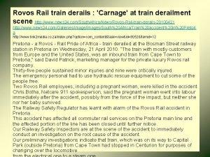 Rovos Rail train derails Carnage at train derailment