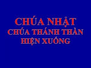 CHA NHT CHA THNH THN HIN XUNG TP