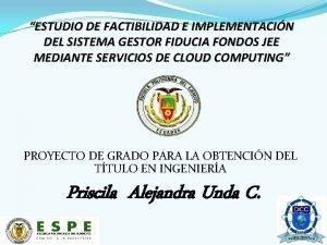 ESTUDIO DE FACTIBILIDAD E IMPLEMENTACIN DEL SISTEMA GESTOR