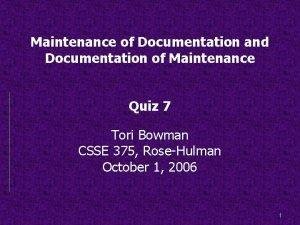 Maintenance of Documentation and Documentation of Maintenance Quiz