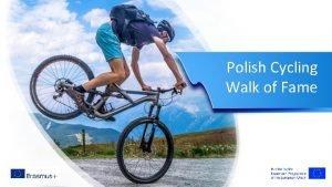 Polish Cycling Walk of Fame Cycling Walk of