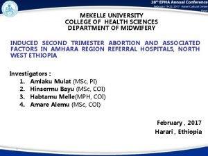 MEKELLE UNIVERSITY COLLEGE OF HEALTH SCIENCES DEPARTMENT OF