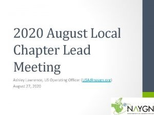 2020 August Local Chapter Lead Meeting Ashley Lawrence
