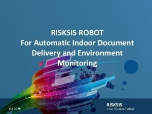 RISKSIS ROBOT For Automatic Indoor Document Delivery and