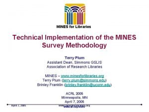 MINES for Libraries Technical Implementation of the MINES