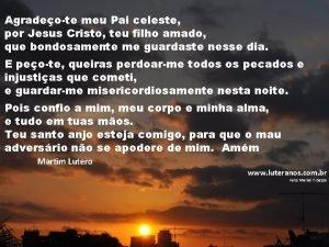Agradeote meu Pai celeste por Jesus Cristo teu
