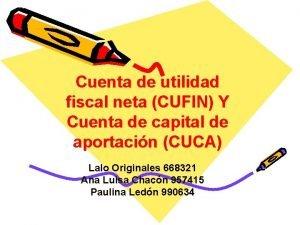 Cuenta de utilidad fiscal neta CUFIN Y Cuenta