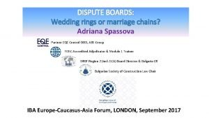 DISPUTE BOARDS Wedding rings or marriage chains Adriana