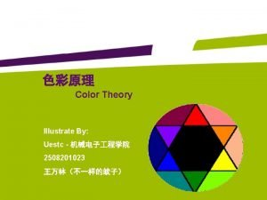 Color Theory Illustrate By Uestc 2508201023 Color Theory