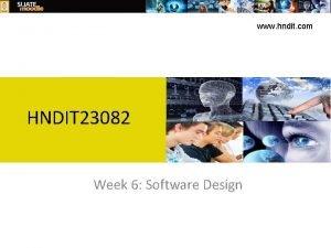 www hndit com HNDIT 23082 Week 6 Software