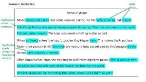 Passage 1 Highlighting Single words Venus Flytraps Highlighted