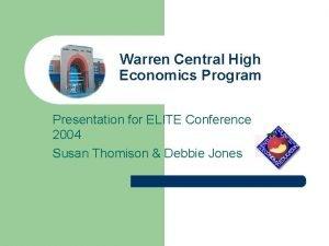 Warren Central High Economics Program Presentation for ELITE