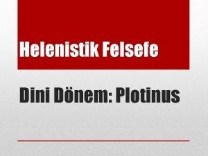 Helenistik Felsefe Dini Dnem Plotinus Platon ve Aristoteles